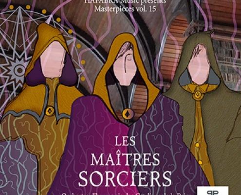 Les Maîtres Sorciers | Kosmicki | Calmel | Beffa | Aulio | Dukas | Bômont